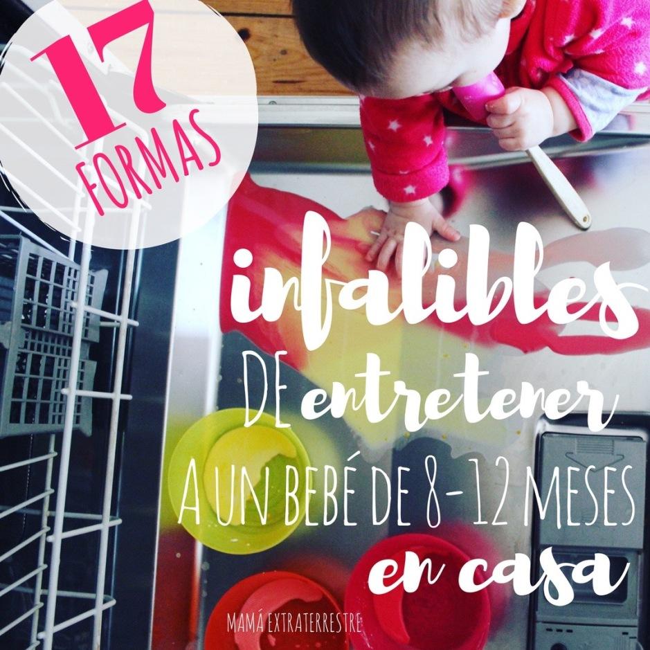 17 formas infalibles entretener bebe en casa mama extraterrestre